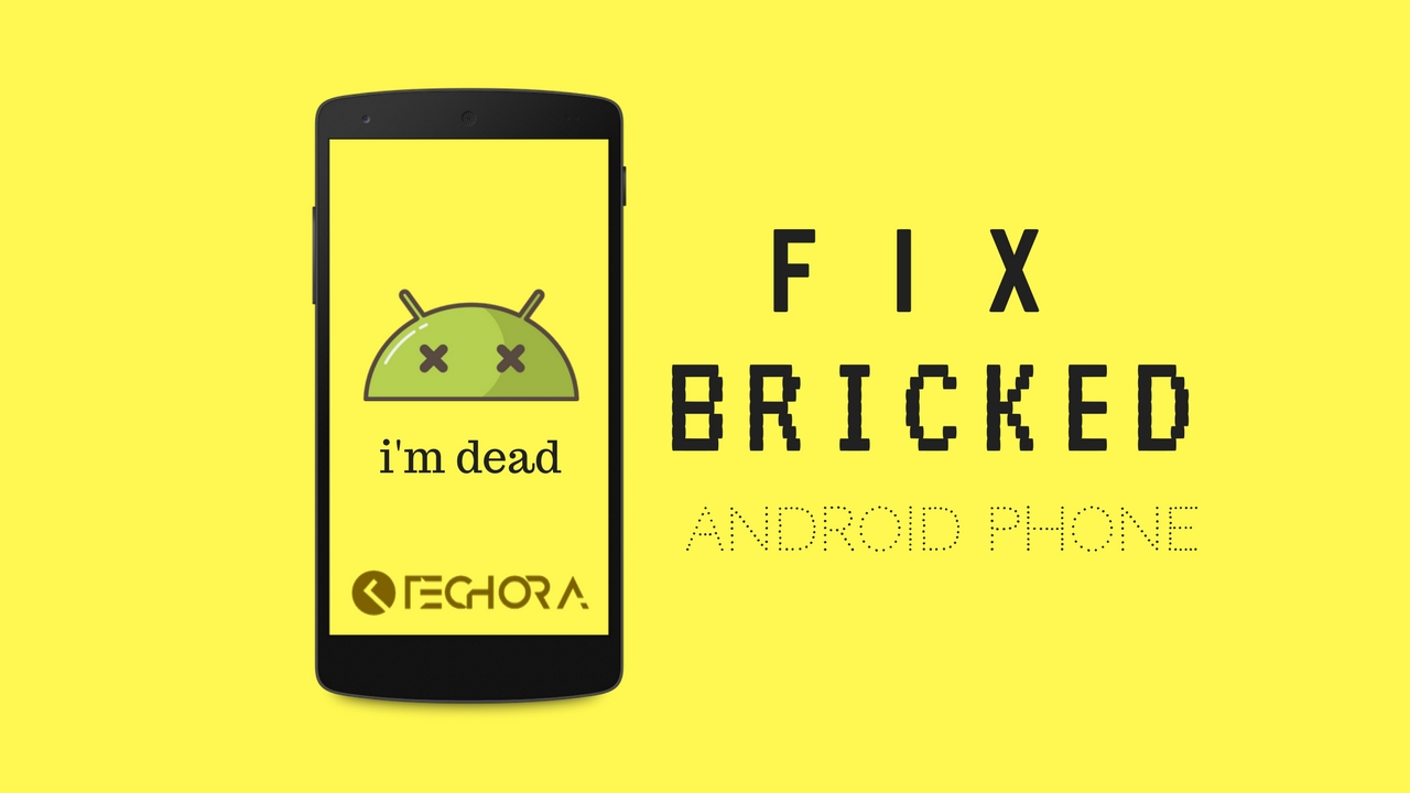 Fix Bricked Dead Android Phone