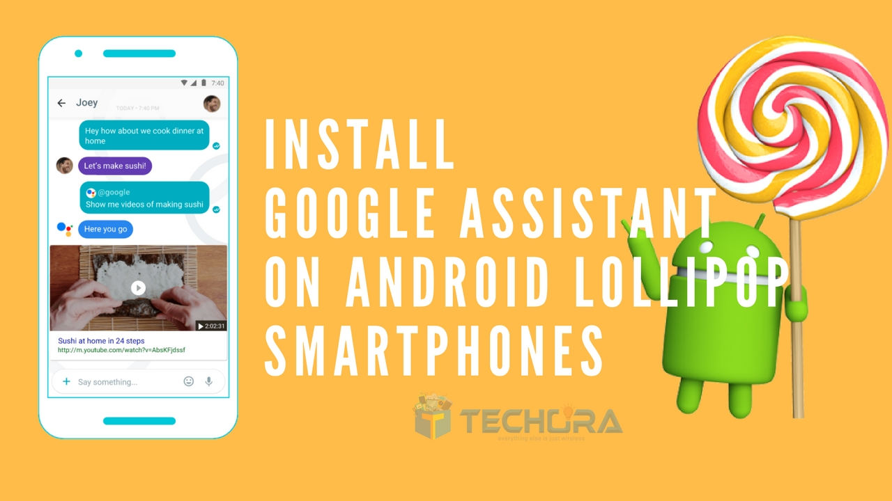 Get Google Assistant on Android Lollipop Devices without Root